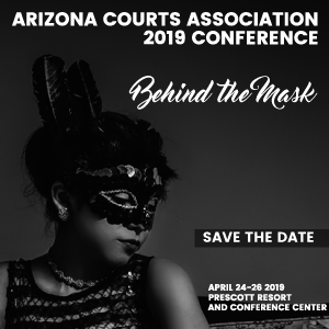 Arizona Courts Association 2019 Conference
